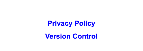 Privacy Policy version control